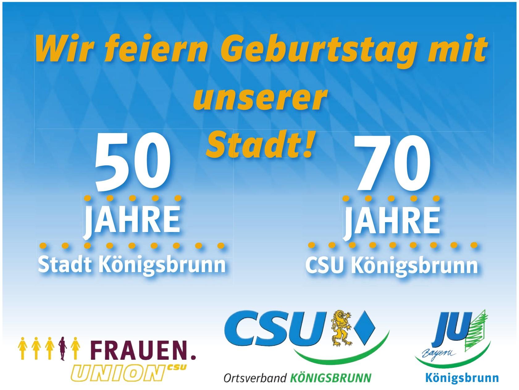 50 Jahre Stadt Königsbrunn - 70 Jahre CSU Königsbrunn